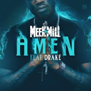 Meek Mill Amen
